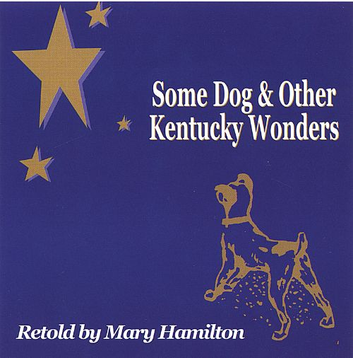Some Dog and Other Kentucky Wonders