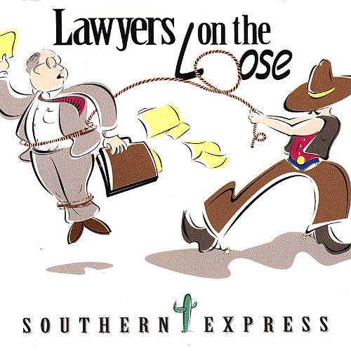 Lawyers on the Loose