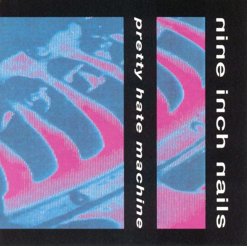 Pretty Hate Machine - Nine Inch Nails (1989)