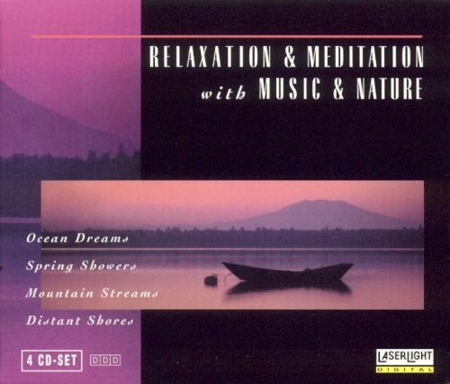 Relaxation & Meditation With Music & Nature