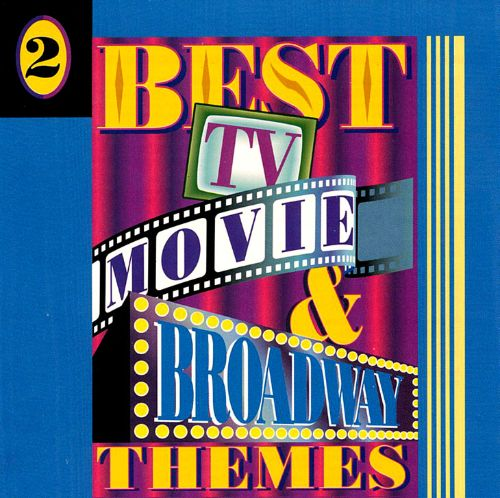 Best TV, Movie & Broadway Themes, Vol. 2