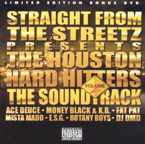 Straight From The Streetz: The Houston Hard Hitters, Vol. 2