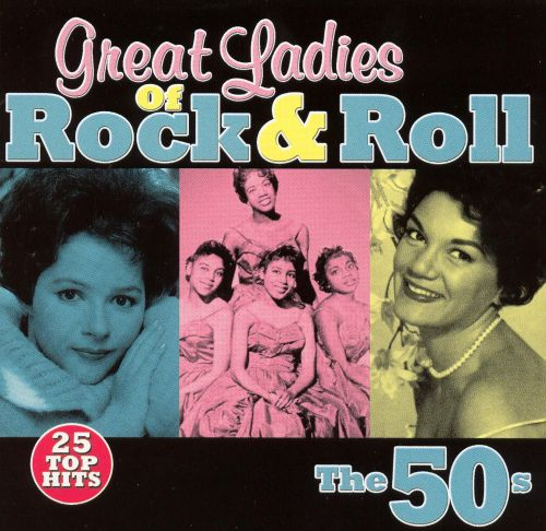 Great  Ladies of Rock & Roll: The '50s