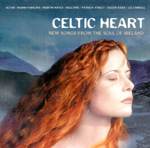 Celtic Heart: New Songs from the Soul of Ireland