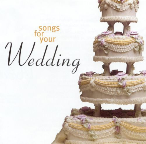 Songs for Your Wedding [2001]