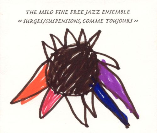 Milo Fine Free Jazz Ensemble, The - Another Outbreak Of Iconoclasm (Two Eggs, Slightly Beaten)