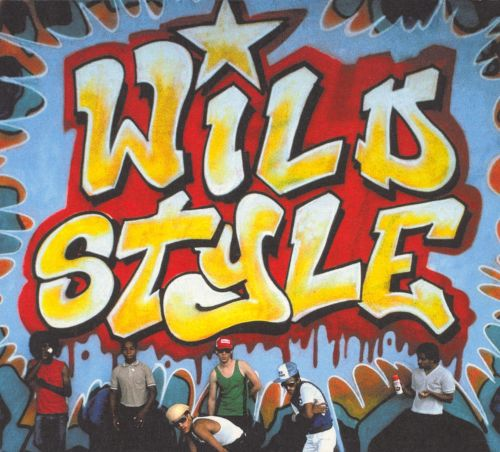 Wild Style [Original Soundtrack]