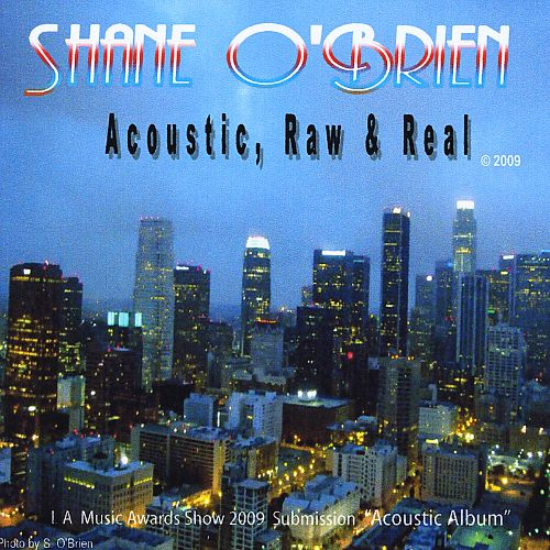 Acoustic, Raw and Real