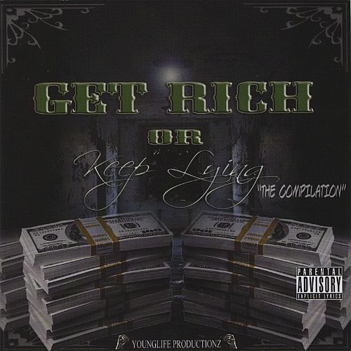 Get Rich or Keep Lying: The Compilation
