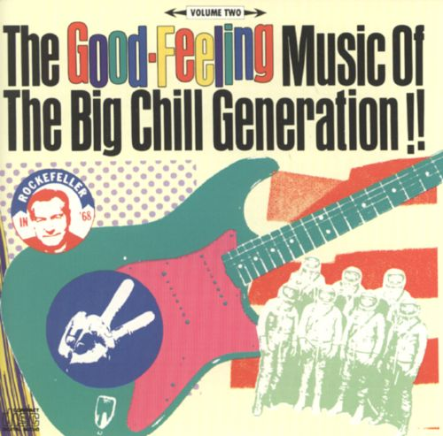 Good-Feeling Music of the Big Chill Generation, Vol. 2