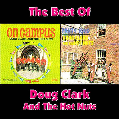 The Best of Doug Clark & the Hot Nuts