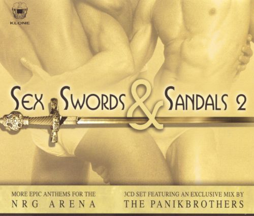 Sex, Swords & Sandals, Vol. 2: More Epic Anthems for the NRG Arena