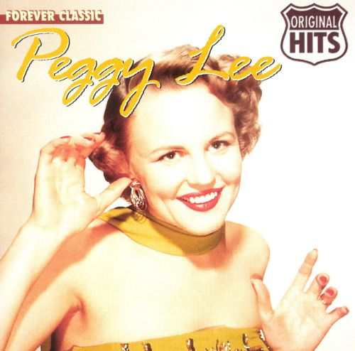 Peggy Lee [Forever Classic]