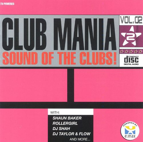 Club Mania: Sound of the Clubs, Vol. 2