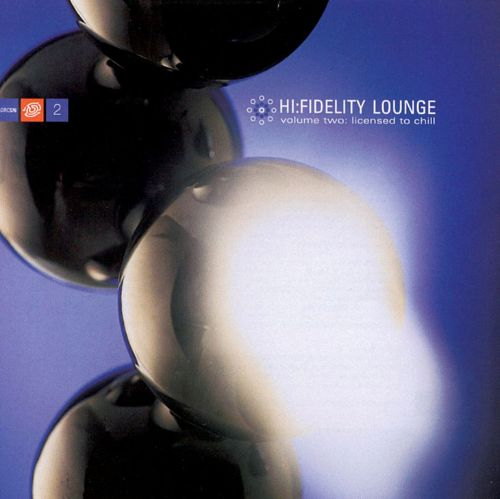 Hi-Fidelity Lounge, Vol. 2