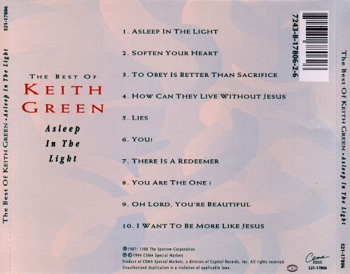 Best of Keith Green: Asleep in the Light