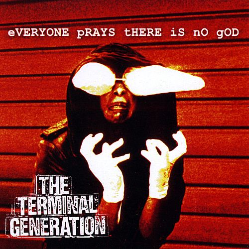 Everyone Prays There Is No God