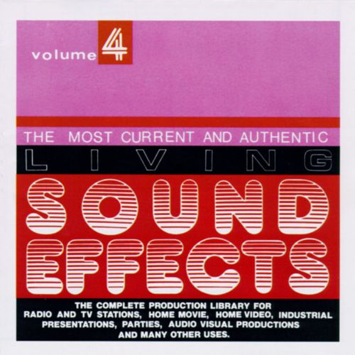 Living Sound Effects, Vol. 4