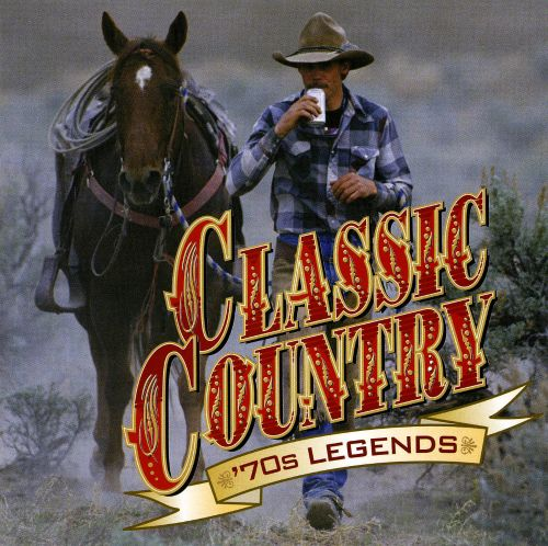 Classic Country: '70s Legends