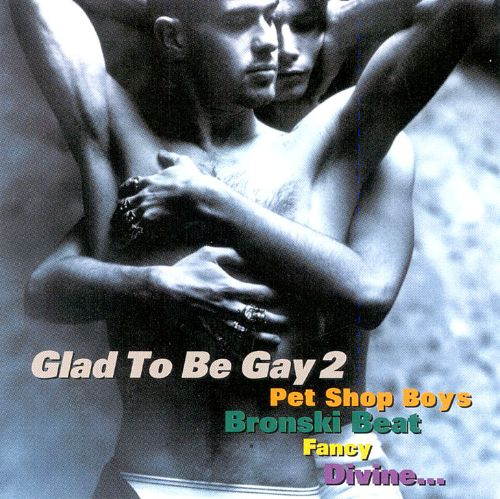 Glad to Be Gay, Vol. 2