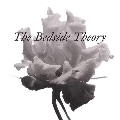 The Bedside Theory
