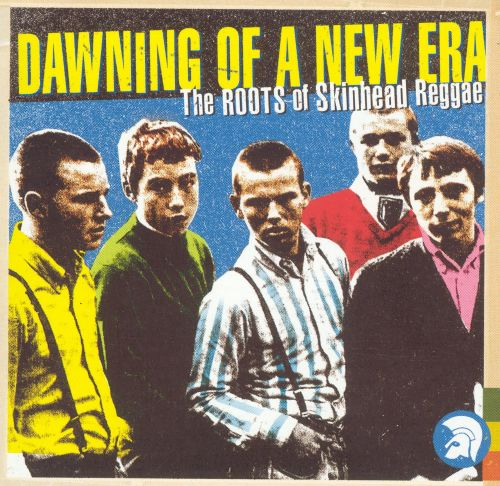 Dawning of a New Era: The Roots of Skinhead Reggae