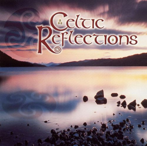 Celtic Reflections [Erin]