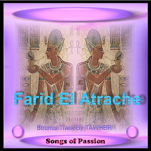Legendary Songs of Passion and Musical Extacy of the Arabian Nights