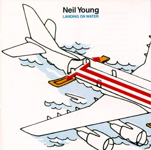 Landing on Water - Neil Young   Songs, Reviews, Credits