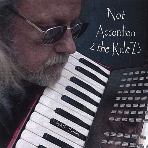 Not Accordion 2 the Rulez!