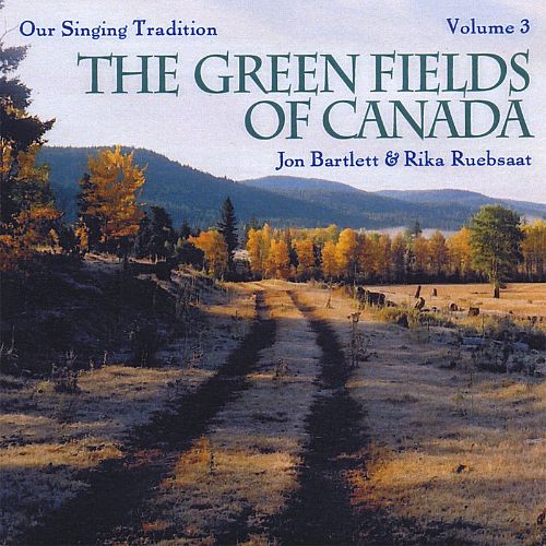 The Green Fields of Canada