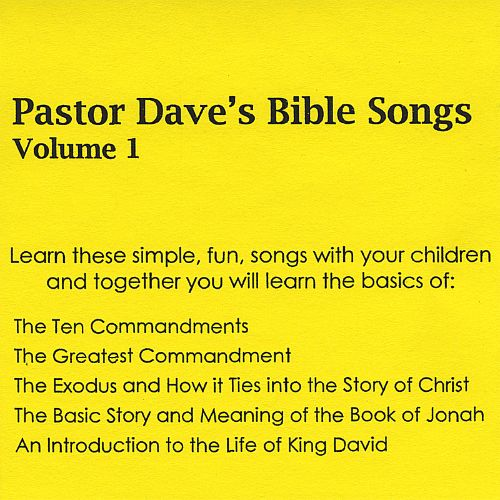Pastor Dave's Bible Songs, Vol. 1