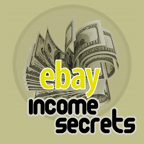 Ebay Income Secrets