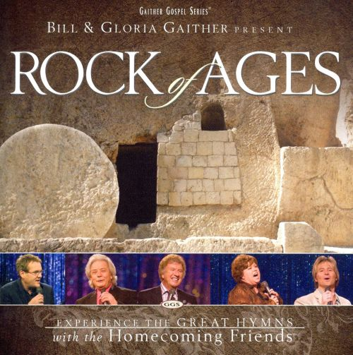 Rock of Ages - Bill u0026 Gloria Gaither : Songs, Reviews, Credits : AllMusic