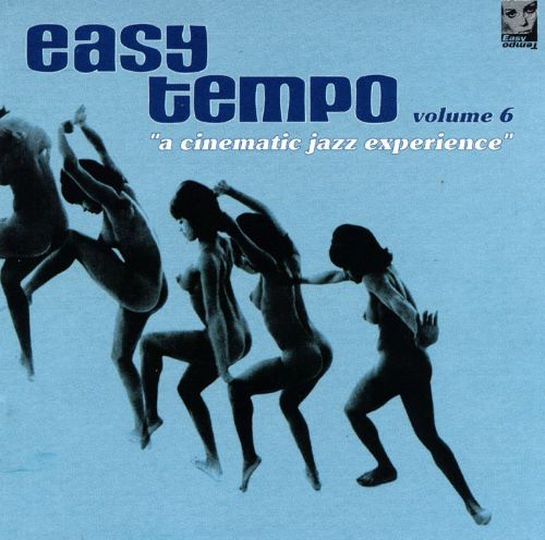 Easy Tempo, Vol. 6: A Cinematic Jazz Experience