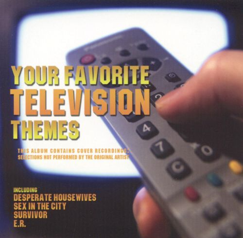 Your Favorite Television Themes