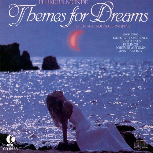 Themes For Dreams: The Magic of the PanPipes