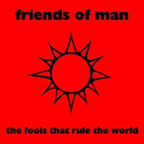 The Fools That Rule the World