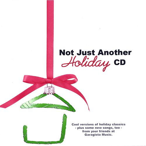 Not Just Another Holiday CD