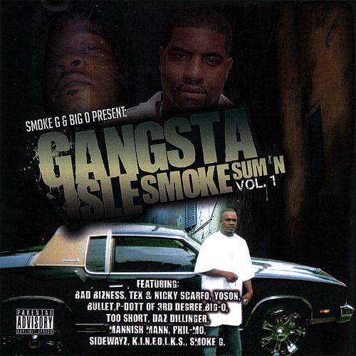 Gangsta Isle Smoke Sum'n, Vol. 1