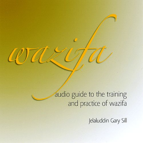 Wazifa: Audio Guide to the Training and Practice of Wazifa