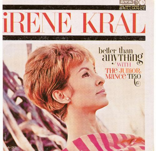 Irene Kral With Junior Mance Trio The Better Than Anything