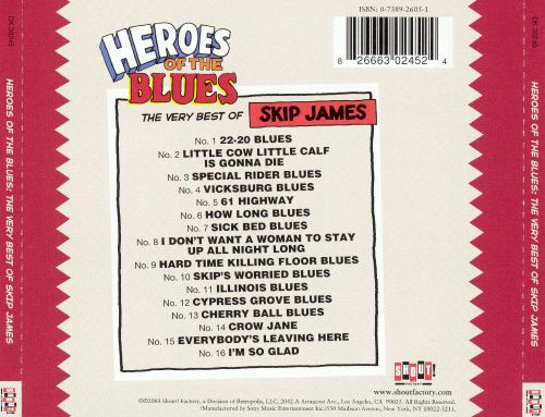 ... Heroes Of The Blues: The Very Best Of Skip James