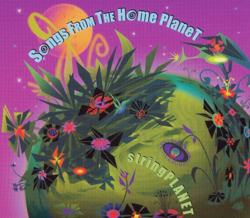 Songs From the Home Planet