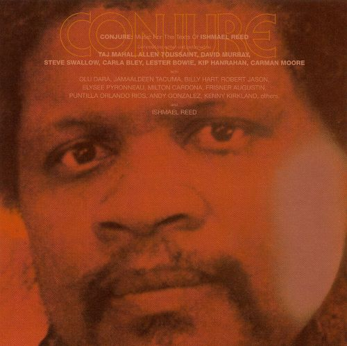 Conjure: Music for the Texts of Ishmael Reed