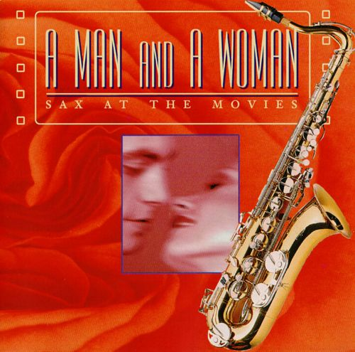 A Man and a Woman: Sax at the Movies