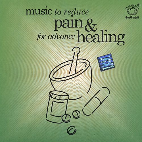 Music Therapy: Music to Reduce Pain & For Advance Healing