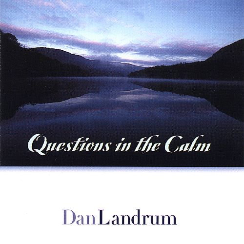 Questions in the Calm