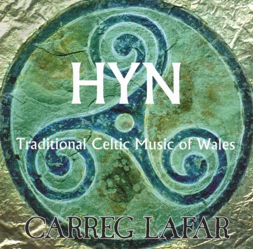 Hyn: Traditional Celtic Music of Wales