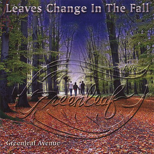 Leaves Change in the Fall